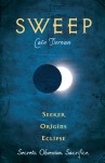 Sweep: Volume 4 - Cate Tiernan