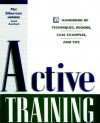 Active Training - Carol Auerbach, Silberman, Mel Silberman