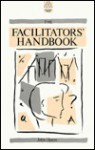 The Facilitators' Handbook - John Heron