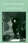 The Selected Papers of Charles Willson Peale and His Family: Volume 4, Charles Willson Peale: His Last Years, 1821-1827 - Charles Willson Peale, Lillian Miller, Lesli Reinhardt, David C. Ward, Sidney Hart