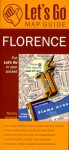 Let's Go Florence: Map Guide - Let's Go Inc., J. Marshall Henshaw