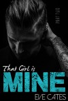That Girl is Mine - Part Two - Eve Cates