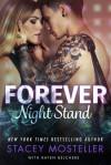 Forever Night Stand - Stacey Mosteller, Rayen Belchere