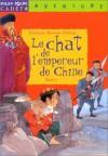 Le Chat De L'empereur De Chine - Evelyne Brisou-Pellen, Véronique Boiry