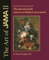 The Art of JAMA II Covers and Essays From The Journal of the American Medical Association - American Medical Association