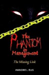 The Phantom in Management - Marjorie Ellis