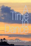 A Time to Dance - Georges Bernard