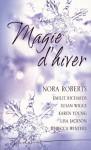 Magie D'hiver - Susan Wiggs, Emilie Richards, Nora Roberts