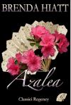 Azalea (Classici Regency Vol. 6) - Brenda Hiatt