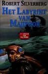 Het Labyrint van Majipoor (Boeken van Majipoor, #2) - Josephine Ruitenberg, Robert Silverberg