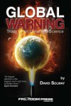 Global Warning: Trials of an Unsettled Science - David Solway