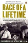 Race of a Lifetime - John Heilemann, Mark Halperin