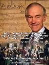 100+ Quotable Quotes By & About Dr. Ron Paul~ A Real Amer-I-Can! - Steve Nelson