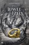 Das Juwel von Ized - Die Prinzen aus Gupan - Esther Barvar