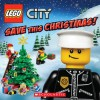 LEGO City: Save This Christmas! - Rebecca McCarthy