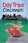 Day Trips from Cincinnati, 7th: Getaways Less than Two Hours Away - Felix Winternitz, David Hunter, Sacha DeVroomen Bellman
