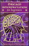 Dream Interpretation for Beginners - Michele Simmons, Chris McLaughlin