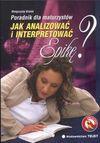 Jak analizować i interpretować epikę poradnik dla maturzystów - Małgorzata Białek