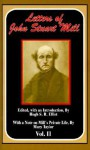 The Letters of John Stuart Mill: Volume II - Hugh Samuel Roger Elliot, Mary Taylor