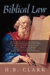 Biblical Law - H. B. Clark