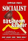 Comrade Paul's Socialist Bathroom Reader (Socialism Bathroom Reader Series) - Paul B. Skousen