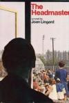 The Headmaster - Joan Lingard