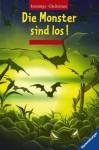 Die Monster Sind Los! - Paul Jennings, Morris Gleitzman