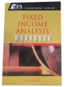 Fixed Income Analysis Workbook (CFA Institute Investment Series) - Frank J. Fabozzi