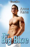 The Big Blue - Anne Kane