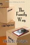 The Family Way - Michelle L. Levigne