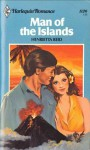 Man of the Islands (Harlequin Romance, #1126) - Henrietta Reid