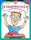 Im Through What Can I -Grd 3-4 - Creative Teaching Press