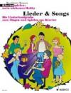 Lieder & Songs: Die Liederfundgrube zum Singen und Spielen am Klavier. Klavier. (Klavier spielen - mein schönstes Hobby) - Hans-Günter Heumann
