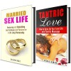 Marriage Box Set: Restore Your Intimacy and Spice Up Your Married Life with Tantric Massage (Marriage and Relationship Guide) - Calvin Hale, Michael Hansen