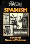Signposts: Spanish - Edith Baer, Margaret Wightman