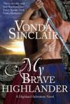 My Brave Highlander - Vonda Sinclair