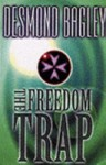 The Freedom Trap - Desmond Bagley
