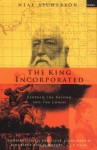 The King Incorporated: Leopold the Second and the Congo - Neal Ascherson