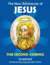 The New Adventures of Jesus: The Second Coming - Frank Stack, Gilbert Shelton, Robert Crumb