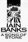 A Song Of Stone - Iain Banks