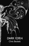 Dark Eden: A Novel (Audio) - Chris Beckett
