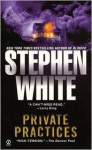 Private Practices - Stephen White