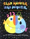 Glad Monster, Sad Monster - Ed Emberley, Anne Miranda