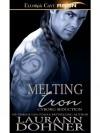 Melting Iron (Cyborg Seduction #3) - Laurann Dohner