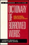 Dictionary of Borrowed Words (A Wynwood Lexicon) - Laurence Urdang, Frank R. Abate