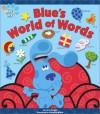 Blue's World of Words - Lara Bergen, Victoria A. Miller