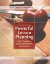 Powerful Lesson Planning: Every Teacher's Guide to Effective Instruction - Janice Skowron
