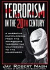 Terrorism in the 20th Century - Jay Nash