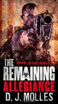The Remaining: Allegiance - D. J. Molles