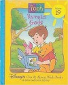 Parent's Guide (Disney's Out & About With Pooh, Volume 19, A Grow and Learn Library) - Vickey Bolling, Helene Chirinian
